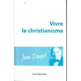 Vivre le christianisme