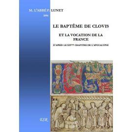 Le baptême de Clovis et la vocation de la France