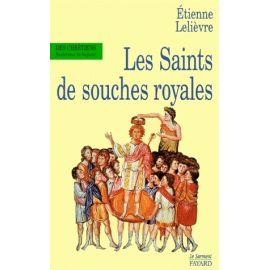 Les saints de souches royales