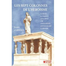 Les sept colonnes de l'héroîsme