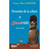 Perversion de la culture et démoncratie et vice et versa