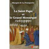Le saint Pape et le grand Monarque