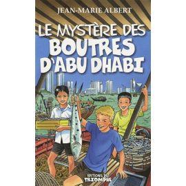 Le mystère des Boutres d'Abu Dhabi