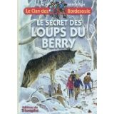 Le secret des loups du Berry