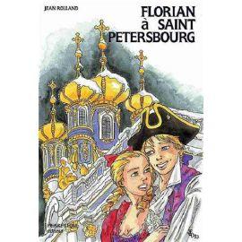 Florian à Saint-Petersbourg