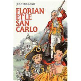 Florian et le San Carlo