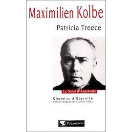 Maximilien Kolbe Le saint d'Auschwitz