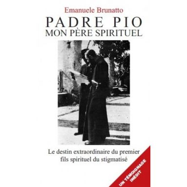 Padre Pio mon père spirituel