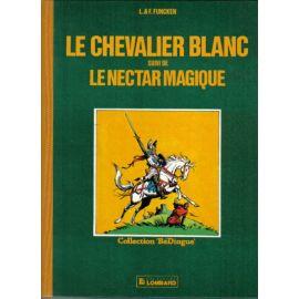 Le Chevalier Blanc suivi de Le Nectar Magique