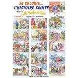 Je colorie l'Histoire Sainte - Livret 3
