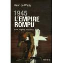 1945 L'Empire rompu