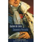 Souvenirs - Portraits du Duc de Lévis