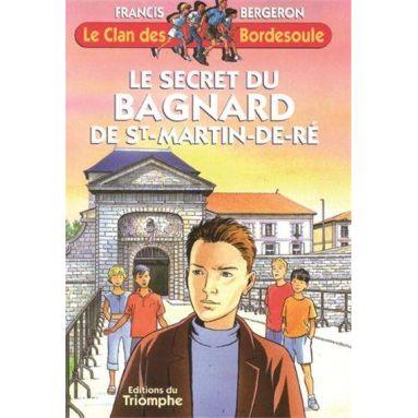 Le secret du bagnard de Saint Martin de Ré