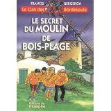 Le secret du Moulin de Bois-Plage