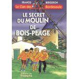 Le secret du Moulin de Bois-Plage