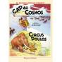 Cap au Cosmos suivi de Circus Poulos