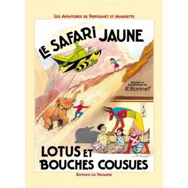 Le safari jaune suivi de Lotus et bouches cousues