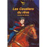 Les Cavaliers du Rêve