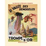 La vallée des Demoiselles suivi de Triomphe d'Or