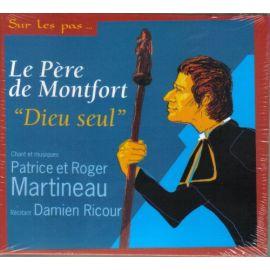"""Le Père de Montfort """"Dieu seul"""""""