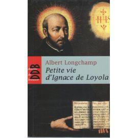 Petite vie d'Ignace de Loyola