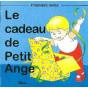 Le cadeau de Petit Ange
