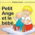 Petit Ange et le bébé