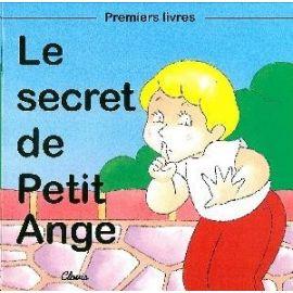 Le secret de Petit Ange