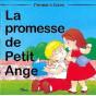 La promesse de Petit Ange