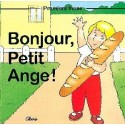 Bonjour Petit Ange