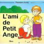 L'ami de Petit Ange
