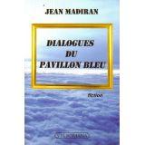 Dialogues du Pavillon Bleu