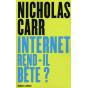 Internet rend-il bête ?