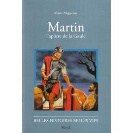 Martin l'apôtre de la Gaule