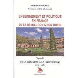 Enseignement politique en France de la Révolution à nos jours - Tome 2