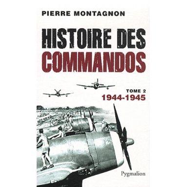 Histoire des commandos - Tome 2
