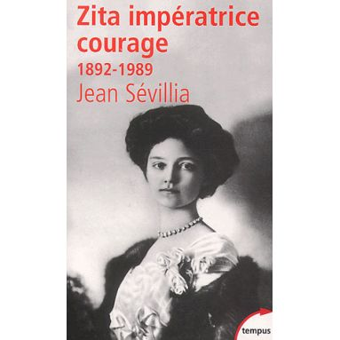 Zita Impératrice Courage