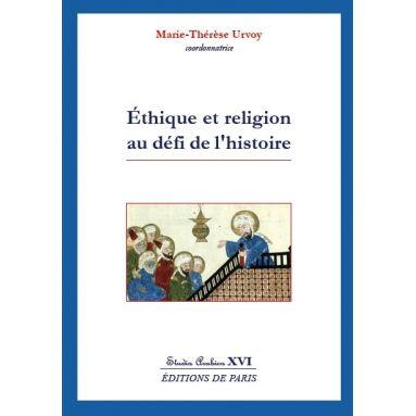 Ethique et religion au défi de l'histoire