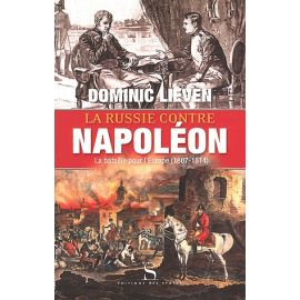 La Russie contre Napoléon