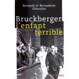 Bruckberger l'enfant terrible