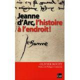 Jeanne d'Arc l'histoire à l'endroit