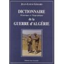 Dictionnaire historique et biographique de la Guerre d'Algérie