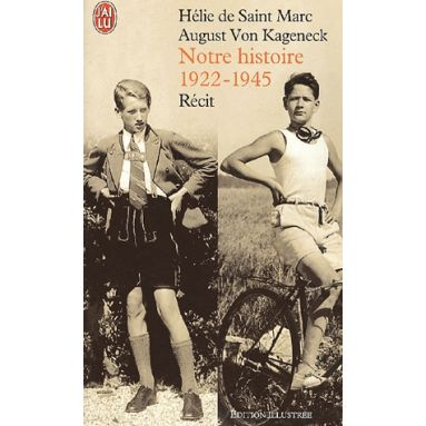 Notre Histoire - (1922-1945)