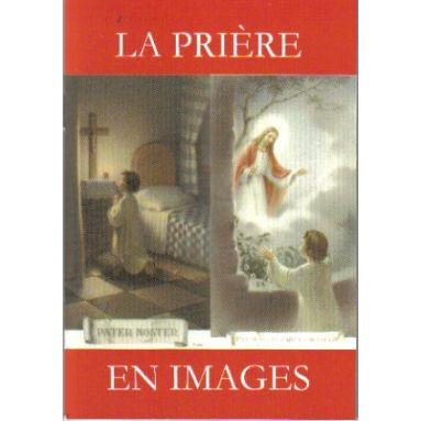 La Prière en images