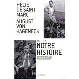 Hélie de Saint Marc & August von Kageneck