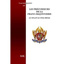 Les Précurseurs de la Franc-Maçonnerie