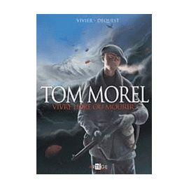 Tom Morel Héros des Glières