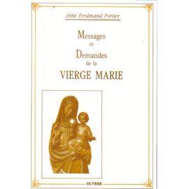 Messages et demandes de la Vierge Marie