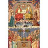 L'expression du Chant Grégorien