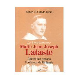 Le bienheureux Marie Jean-Joseph Lataste